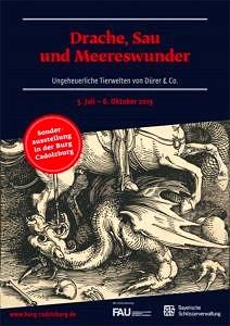Poster: Sonderausstellung Drache, Sau und Meereswunder Burg Cadolzburg